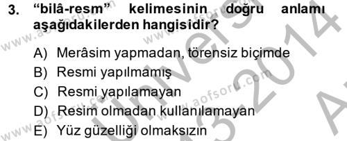 Tarih Bölümü 4. Yarıyıl Osmanlı Türkçesi Metinleri II Dersi 2014 Yılı Bahar Dönemi Ara Sınavı 3. Soru