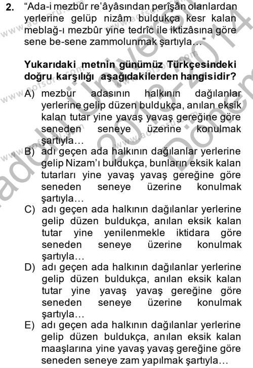 Tarih Bölümü 4. Yarıyıl Osmanlı Türkçesi Metinleri II Dersi 2014 Yılı Bahar Dönemi Dönem Sonu Sınavı 2. Soru