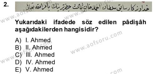 Tarih Bölümü 4. Yarıyıl Osmanlı Türkçesi Metinleri II Dersi 2015 Yılı Bahar Dönemi Ara Sınavı 2. Soru