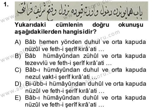 Tarih Bölümü 4. Yarıyıl Osmanlı Türkçesi Metinleri II Dersi 2015 Yılı Bahar Dönemi Dönem Sonu Sınavı 1. Soru
