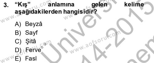 Osmanlı Türkçesi Metinleri 2 Dersi 2014 - 2015 Yılı Dönem Sonu Sınavı 3. Soru
