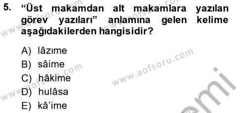 Tarih Bölümü 4. Yarıyıl Osmanlı Türkçesi Metinleri II Dersi 2015 Yılı Bahar Dönemi Dönem Sonu Sınavı 5. Soru