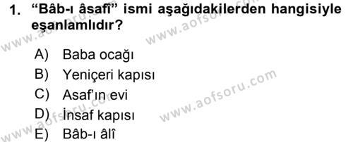 Osmanlı Türkçesi Metinleri 2 Dersi 2015 - 2016 Yılı Ara Sınavı 1. Soru