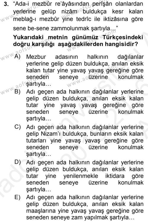 Tarih Bölümü 4. Yarıyıl Osmanlı Türkçesi Metinleri II Dersi 2016 Yılı Bahar Dönemi Ara Sınavı 3. Soru