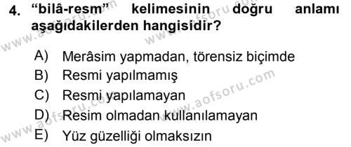 Tarih Bölümü 4. Yarıyıl Osmanlı Türkçesi Metinleri II Dersi 2016 Yılı Bahar Dönemi Ara Sınavı 4. Soru