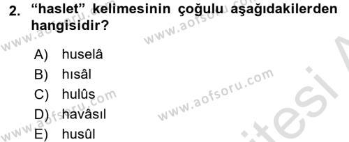 Osmanlı Türkçesi Metinleri 2 Dersi 2015 - 2016 Yılı Dönem Sonu Sınavı 2. Soru