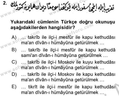 Osmanlı Türkçesi Metinleri 2 Dersi 2016 - 2017 Yılı (Vize) Ara Sınav Soruları 2. Soru