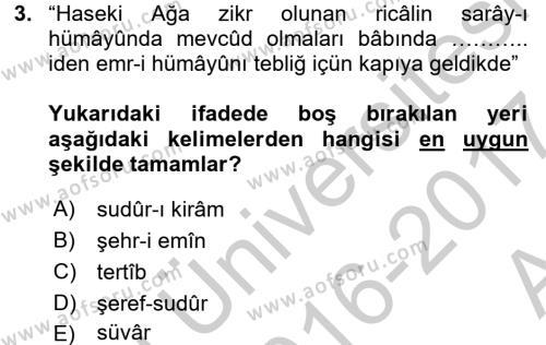 Osmanlı Türkçesi Metinleri 2 Dersi 2016 - 2017 Yılı Ara Sınavı 3. Soru