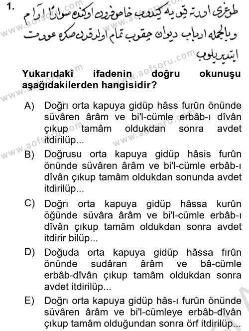 Osmanlı Türkçesi Metinleri 2 Dersi 2016 - 2017 Yılı (Final) Dönem Sonu Sınavı 1. Soru