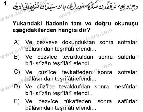Osmanlı Türkçesi Metinleri 2 Dersi 2017 - 2018 Yılı Ara Sınavı 1. Soru
