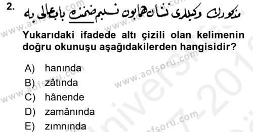 Osmanlı Türkçesi Metinleri 2 Dersi 2017 - 2018 Yılı Ara Sınavı 2. Soru