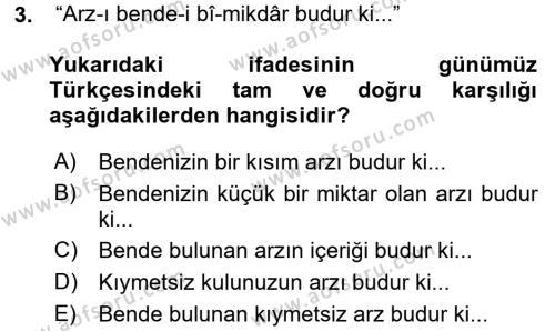 Osmanlı Türkçesi Metinleri 2 Dersi 2017 - 2018 Yılı Ara Sınavı 3. Soru