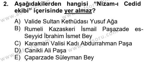 Tarih Bölümü 4. Yarıyıl Osmanlı Yenileşme Hareketleri (1703-1876) Dersi 2013 Yılı Bahar Dönemi Ara Sınavı 2. Soru