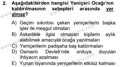 Tarih Bölümü 4. Yarıyıl Osmanlı Yenileşme Hareketleri (1703-1876) Dersi 2013 Yılı Bahar Dönemi Dönem Sonu Sınavı 2. Soru