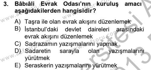 Tarih Bölümü 4. Yarıyıl Osmanlı Yenileşme Hareketleri (1703-1876) Dersi 2013 Yılı Bahar Dönemi Dönem Sonu Sınavı 3. Soru