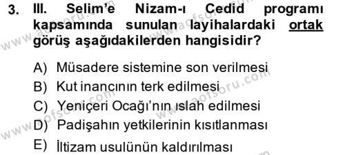 Tarih Bölümü 4. Yarıyıl Osmanlı Yenileşme Hareketleri (1703-1876) Dersi 2014 Yılı Bahar Dönemi Ara Sınavı 3. Soru