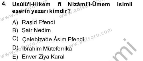 Tarih Bölümü 4. Yarıyıl Osmanlı Yenileşme Hareketleri (1703-1876) Dersi 2014 Yılı Bahar Dönemi Ara Sınavı 4. Soru
