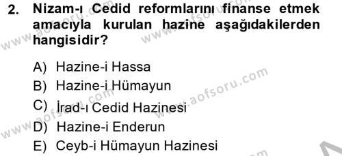 Tarih Bölümü 4. Yarıyıl Osmanlı Yenileşme Hareketleri (1703-1876) Dersi 2014 Yılı Bahar Dönemi Dönem Sonu Sınavı 2. Soru