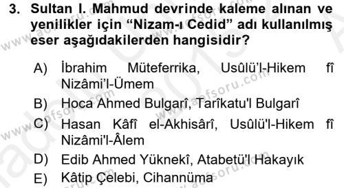 Tarih Bölümü 4. Yarıyıl Osmanlı Yenileşme Hareketleri (1703-1876) Dersi 2016 Yılı Bahar Dönemi Ara Sınavı 3. Soru