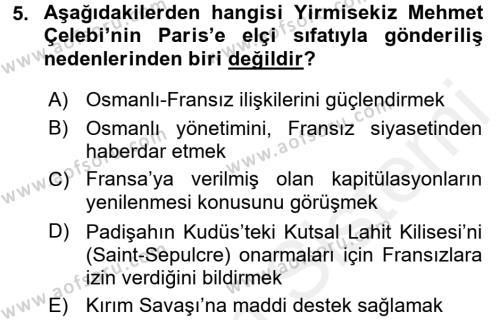 Tarih Bölümü 4. Yarıyıl Osmanlı Yenileşme Hareketleri (1703-1876) Dersi 2016 Yılı Bahar Dönemi Ara Sınavı 5. Soru