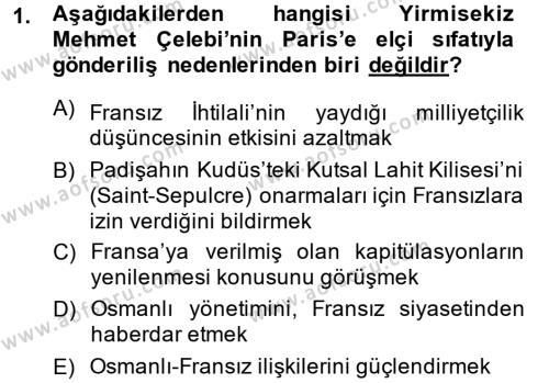 Osmanlı Yenileşme Hareketleri (1703-1876) Dersi 2013 - 2014 Yılı Ara Sınavı 1. Soru