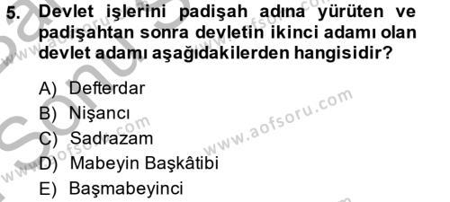 Osmanlı Yenileşme Hareketleri (1703-1876) Dersi 2014 - 2015 Yılı (Final) Dönem Sonu Sınavı 5. Soru