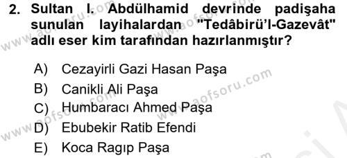 Osmanlı Yenileşme Hareketleri (1703-1876) Dersi 2015 - 2016 Yılı Ara Sınavı 2. Soru