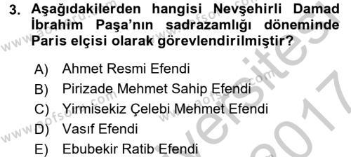 Osmanlı Yenileşme Hareketleri (1703-1876) Dersi 2016 - 2017 Yılı Ara Sınavı 3. Soru