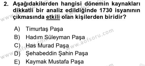 Osmanlı Yenileşme Hareketleri (1703-1876) Dersi 2017 - 2018 Yılı (Vize) Ara Sınav Soruları 2. Soru