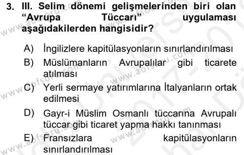 Osmanlı Yenileşme Hareketleri (1703-1876) Dersi 2017 - 2018 Yılı (Vize) Ara Sınav Soruları 3. Soru