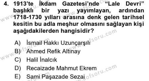 Osmanlı Yenileşme Hareketleri (1703-1876) Dersi 2017 - 2018 Yılı (Vize) Ara Sınav Soruları 4. Soru