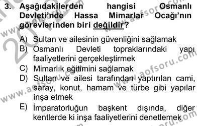Emlak ve Emlak Yönetimi Bölümü 4. Yarıyıl Mimarlik Tarihi Dersi 2013 Yılı Bahar Dönemi Ara Sınavı 3. Soru