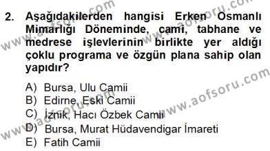 Emlak ve Emlak Yönetimi Bölümü 4. Yarıyıl Mimarlik Tarihi Dersi 2013 Yılı Bahar Dönemi Dönem Sonu Sınavı 2. Soru