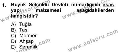 Mimarlik Tarihi Dersi 2013 - 2014 Yılı Ara Sınavı 1. Soru