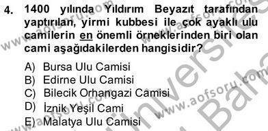 Mimarlik Tarihi Dersi 2013 - 2014 Yılı Ara Sınavı 4. Soru