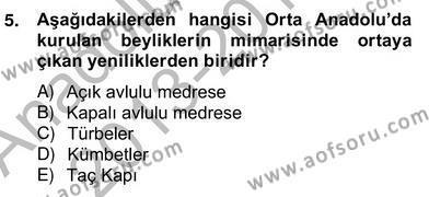 Emlak ve Emlak Yönetimi Bölümü 4. Yarıyıl Mimarlik Tarihi Dersi 2014 Yılı Bahar Dönemi Ara Sınavı 5. Soru