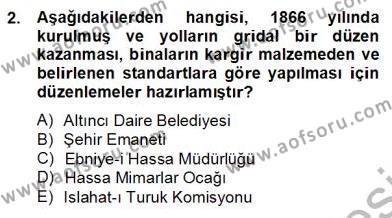 Emlak ve Emlak Yönetimi Bölümü 4. Yarıyıl Mimarlik Tarihi Dersi 2014 Yılı Bahar Dönemi Dönem Sonu Sınavı 2. Soru