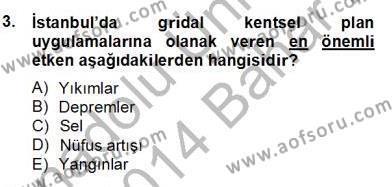 Emlak ve Emlak Yönetimi Bölümü 4. Yarıyıl Mimarlik Tarihi Dersi 2014 Yılı Bahar Dönemi Dönem Sonu Sınavı 3. Soru