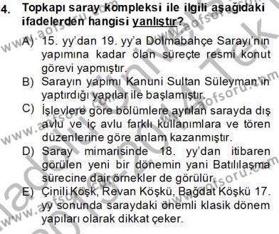 Emlak ve Emlak Yönetimi Bölümü 4. Yarıyıl Mimarlik Tarihi Dersi 2014 Yılı Bahar Dönemi Tek Ders Sınavı 4. Soru