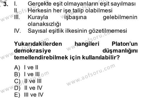 Siyasi Düşünceler Tarihi Dersi 2013 - 2014 Yılı (Vize) Ara Sınav Soruları 3. Soru