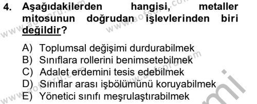 Kamu Yönetimi Bölümü 4. Yarıyıl Siyasi Düşünceler Tarihi Dersi 2014 Yılı Bahar Dönemi Ara Sınavı 4. Soru