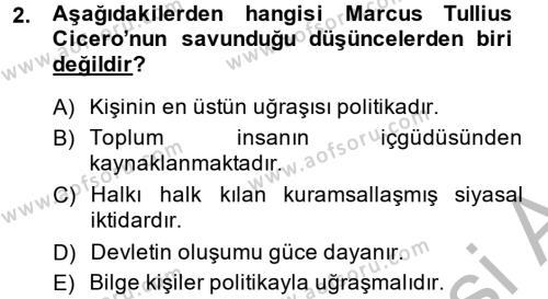 Siyasi Düşünceler Tarihi Dersi 2014 - 2015 Yılı Dönem Sonu Sınavı 2. Soru