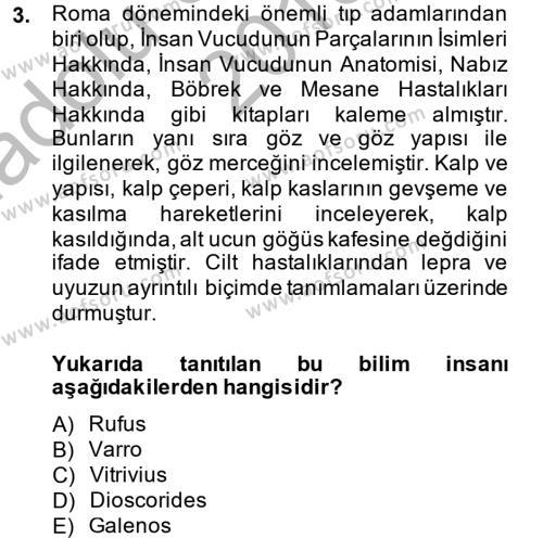 Bilim ve Teknoloji Tarihi Dersi 2013 - 2014 Yılı (Vize) Ara Sınav Soruları 3. Soru