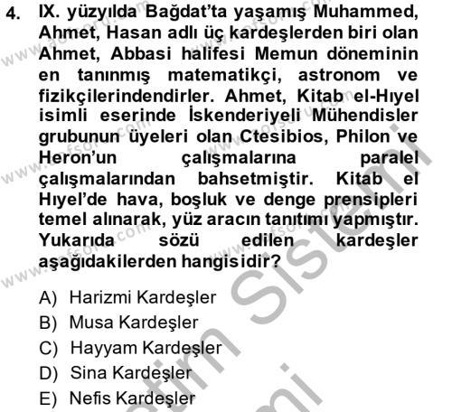 Felsefe Bölümü 4. Yarıyıl Bilim ve Teknoloji Tarihi Dersi 2014 Yılı Bahar Dönemi Ara Sınavı 4. Soru
