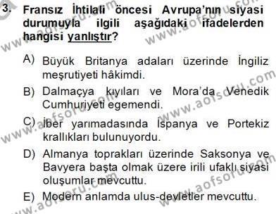 Tarih Bölümü 7. Yarıyıl Yakınçağ Avrupa Tarihi Dersi 2015 Yılı Güz Dönemi Ara Sınavı 3. Soru