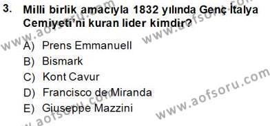 Tarih Bölümü 7. Yarıyıl Yakınçağ Avrupa Tarihi Dersi 2015 Yılı Güz Dönemi Dönem Sonu Sınavı 3. Soru