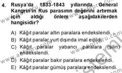 Tarih Bölümü 7. Yarıyıl Yakınçağ Avrupa Tarihi Dersi 2015 Yılı Güz Dönemi Dönem Sonu Sınavı 4. Soru