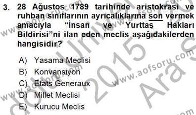 Tarih Bölümü 7. Yarıyıl Yakınçağ Avrupa Tarihi Dersi 2016 Yılı Güz Dönemi Ara Sınavı 3. Soru