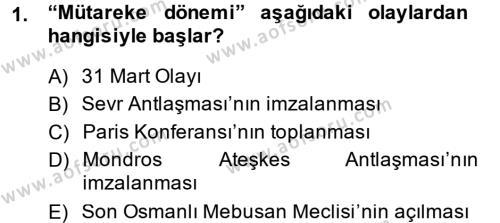 Türkiye Cumhuriyeti Siyasî Tarihi Dersi 2013 - 2014 Yılı Ara Sınavı 1. Soru