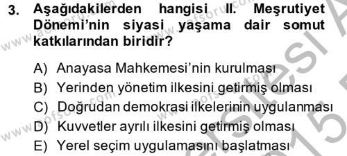 Türkiye Cumhuriyeti Siyasî Tarihi Dersi 2014 - 2015 Yılı Ara Sınavı 3. Soru